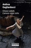 Chiara Lubich. L'amore vince tutto. La fiction