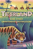 tigerland and other unint...