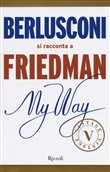 my way. berlusconi si rac...