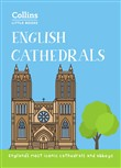 English Cathedrals: England's magnificent cathedrals and abbeys (Collins Little Books)