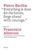 "Pietro Barilla: ""Everything is done for the future, forge ahead with courage."""