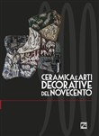 Ceramiche e arti decorative del Novecento. Vol. 3: Arti decorative del '900