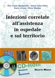 Infezioni correlate all'assistenza in ospedale e sul territorio. CD-ROM