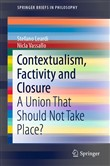 Contextualism, Factivity and Closure