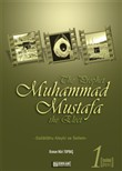 The Prophet Muhammad Mustafa the Elect (s.a.s) - 1 –