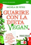 Guarire con la dieta vegan. DVD