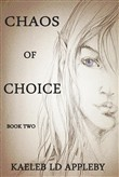 Chaos of Choice: Book Two - Death's Paradox