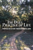 The Daily Practice of Life
