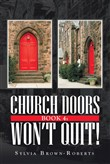 Church Doors Book 4: Won't Quit!
