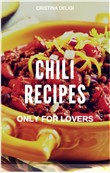 Chili Recipes Only for Lovers
