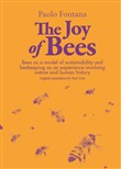 The joy of bees. Bees as a model of sustainability and beekeeping as an experience of nature and human history
