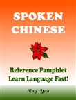 Spoken Chinese, Reference Pamphlet, Learn Chinese Language Fast!