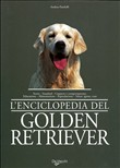 L'enciclopedia del Golden Retriever