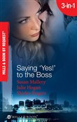 Saying 'Yes!' to the Boss: Having Her Boss's Baby / Business or Pleasure? / Business Affairs (Mills & Boon Spotlight)