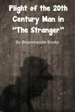 "Plight of the 20th Century Man in ""The Stranger"""