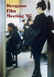 Catalogo generale Bergamo Film Meeting 1997