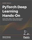 Hands-On Deep Learning with PyTorch