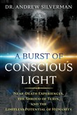 A Burst of Conscious Light