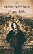The Complete Poetical Works of Oscar Wilde