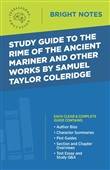 Study Guide to The Rime of the Ancient Mariner and Other Works by Samuel Taylor Coleridge