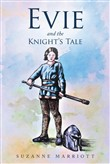 Evie and the Knight'S Tale