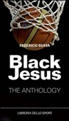 Black Jesus. The antology