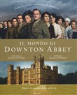 Il mondo di Downton Abbey