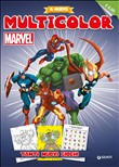 Marvel super heroes. Il nuovo multicolor