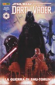 La guerra di Shutorun. Darth Vader. Star Wars. Vol. 3