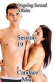 Ongoing Sexual Affairs: Session 19
