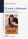 di scena a hollywood. l'a...