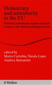 Democracy and subsidiarity in the EU. National Parliaments, regions and civil society in the decision-making process