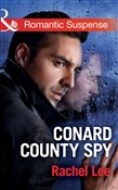 Conard County Spy (Mills & Boon Romantic Suspense) (Conard County: The Next Generation, Book 29)