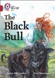 The Black Bull: Band 14/Ruby (Collins Big Cat)