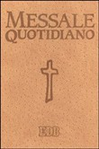 Messale quotidiano. Commenti di fratel MichaelDavide