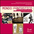 Mondo fantastico. Con CD Audio