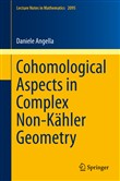 Cohomological Aspects in Complex Non-Kähler Geometry