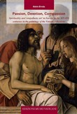 Passion, devotion, compassion. Spirituality and «Empathetic art» in Europe in the XIV-XVI centuries in the paintings of the Vatican collections