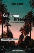 Ombre Del Passato (#7 della serie California Dreaming): A Los Angeles Series