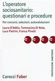 L'operatore sociosanitario: questionari e procedure