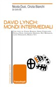 David Lynch: mondi intermediali