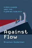 Against Flow