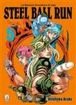 Steel ball run. Le bizzarre avventure di Jojo. Vol. 5