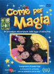 Come per magia. Con DVD