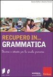 Recupero in grammatica. (KIT CD-ROM + libro)
