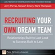 recruiting your own dream...