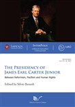 The presidency of James Earl Carter Junior. Between reformism, pacifism and human rights