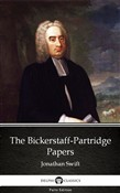 The Bickerstaff-Partridge Papers by Jonathan Swift - Delphi Classics (Illustrated)