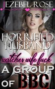 Horrified Husband Watches Wife Fuck a Group of BBC