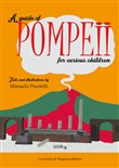 A guide of Pompeii for curious children
